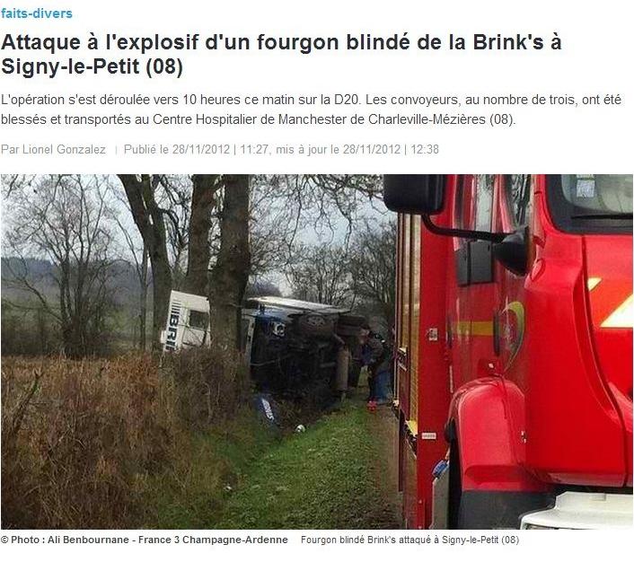 Faits divers - Signy-le-Petit : Hold up à l'explosif sur un fourgon de la Brink's (1/3)
